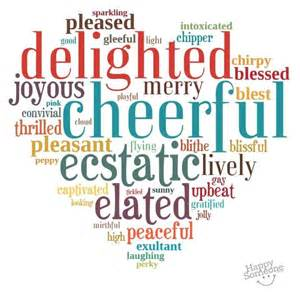 there are so many different ways to say quot happy quot here 39 s a collection of happy words for you