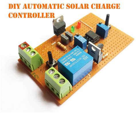 Diy Automatic Solar Charge Controller Electronics