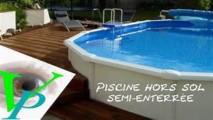 installation d39une piscine hors sol gre youtube With terrasse piscine semi enterree 0 installation dune piscine hors sol gre youtube