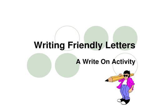 friendly letter powerpoint  creativehobby