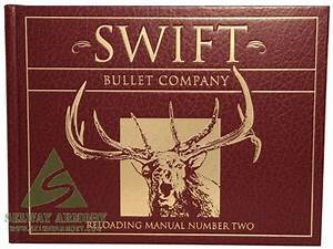Swift Bullet Company Reloading Manual Number 2
