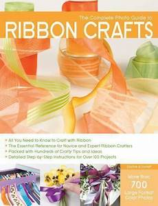 Complete Photo Guide  The Complete Photo Guide To Ribbon