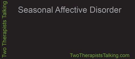 seasonal affective disorder ls uk awen therapy 187 two therapists talking seasonal affective