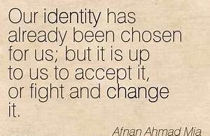 Quotation-Afnan... Identity And Society Quotes