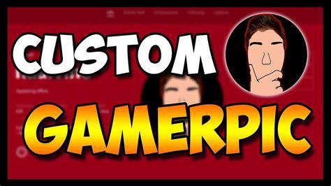 xbox one custom gamerpic how to upload a custom gamerpicture working 2017