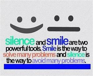 Silence-and-Smi... Smile N Silence Quotes