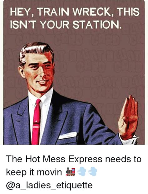 Hot Mess Meme - hot mess meme 100 images when you re a hot mess and your friend is too friendship ecard