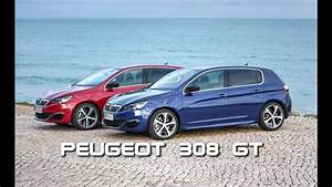 Peugeot 308 Gt Thp 205    Pr U00e9sentation Ext U00e9rieure