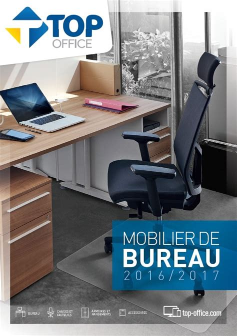 top office bureau catalogue top office mobilier de bureau 2016 2017