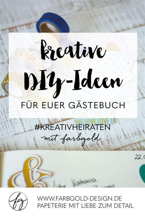 gaestebuch selbst machen kreatives diy album fuer schoene