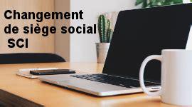 changement siege social sci annonce légale changement de siège social le légaliste