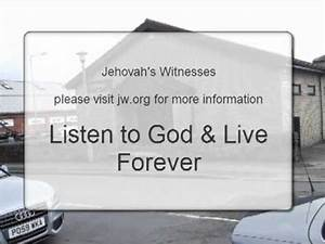 Jehovah's Witnesses Listen to God and Live Forever - YouTube