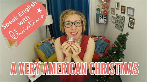 american christmas traditions by bob american christmas traditions things that make it so american speak english with christina