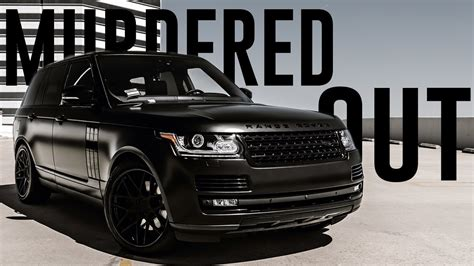 Out Range Rover by Murdered Out Range Rover New Projects