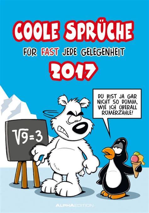 sprüche kalender 2017 coole spr 252 che 2017 kalender wandkalender mit lustige comics witze karikaturen ebay