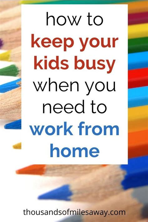How to keep your kids busy during social distancing period