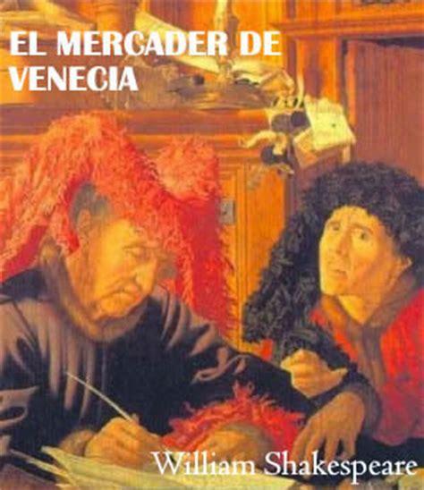 resumen de el mercader de venecia william shakespeare