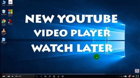 New YouTube Player - Watch Later Button - YouTube
