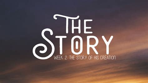 the story week 2 the story of his creation genesis 1 1 508 | TheStory 02 1080p