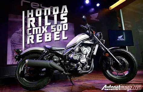 Gambar Motor Honda Cmx500 Rebel by Honda Cmx500 Rebel Resmi Dirilis Di Indonesia Autonetmagz