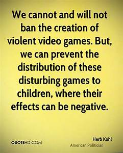 Quotes about Video games and violence (25 quotes)
