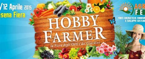 l orto in terrazzo hobby farmer 2015 la fiera degli orti e dei giardini a cesena