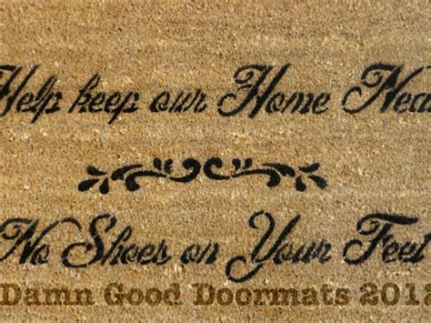 No Shoes Doormat by Help Keep Our Home Neat No Shoes On Your