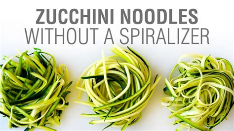 how do you make noodles how to make zucchini noodles without a spiralizer youtube