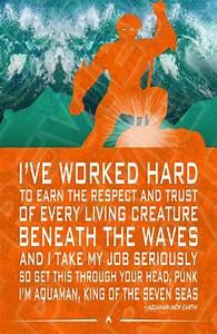 Aquaman quote. ... Heroes Arthur Quotes