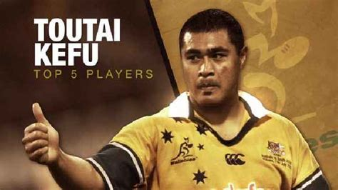 He was born in 1970s, in generation x. Top 5 Players | Tonga's Toutai Kefu - One News Page VIDEO