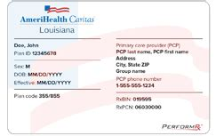 Not all health insurance cards have rx group numbers. Your ID card - AmeriHealth Caritas Louisiana - Medicaid ...
