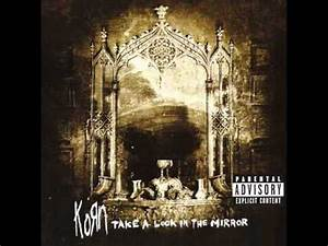 Korn - Take A Look In The Mirror (2003) Full Album - YouTube