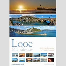 Looe Calendar 2014 With 12 New Images Can Be Bought On This Page