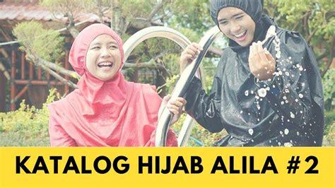 katalog hijab alila  waterdress jumsuit hijab alila youtube