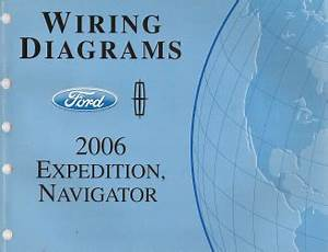 2006 Ford Expedition  U0026 Lincoln Navigator Factory Wiring