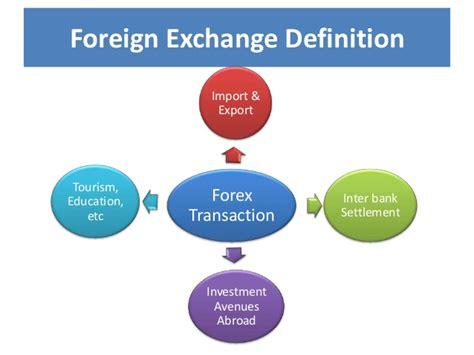 foreign exchange market foreign exchange market