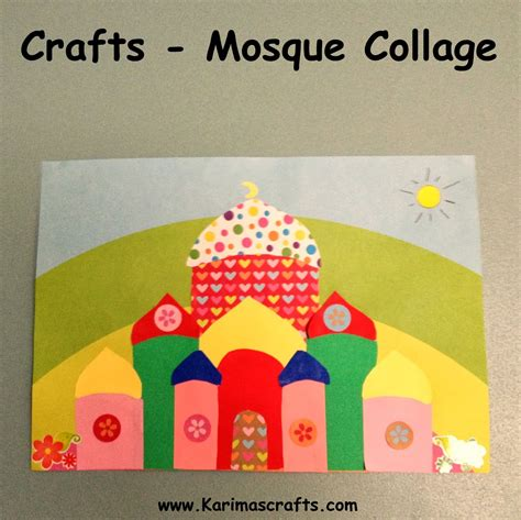 13 creative mosque crafts to make with in the playroom 914 | karimamosquecollage