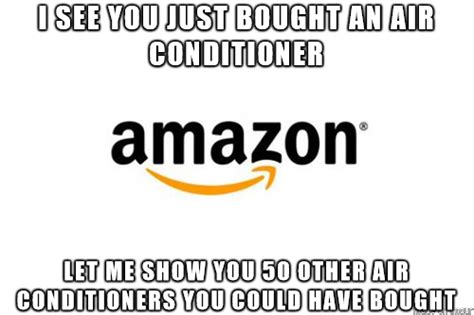 Amazon Memes - ive been an amazon customer for years but the e mails i get shortly after making big purchases