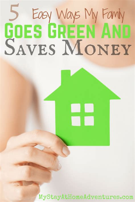 5 Easy Ways My Family Goes Green And Saves Money