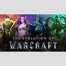 The Evolution Of Warcraft  Youtube