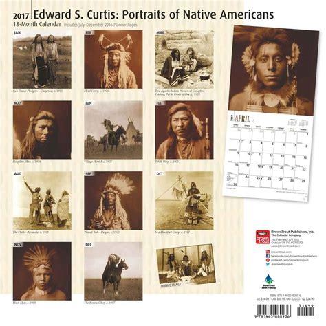 edward curtis portraits native americans calendars