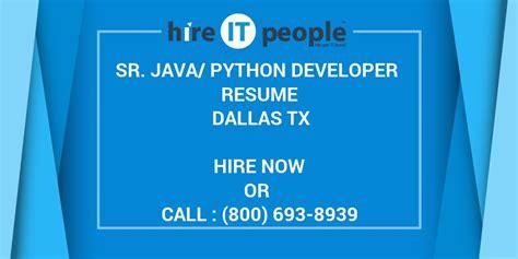 sr javapython developer resume dallas tx hire