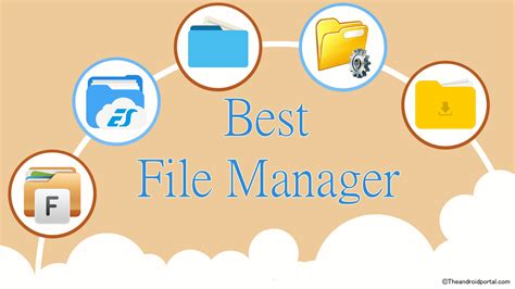 best file manager app for android best file manager apps for android smartphones now