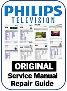 Philips Plasma Lcd Led Tv Service Manual Repair Guide