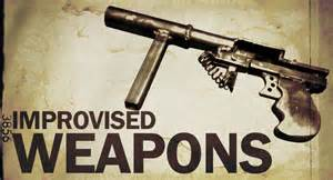 Improvised Weapons    ...