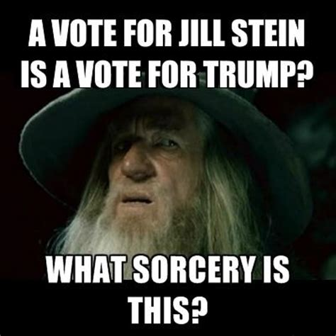 Jill Meme - the best jill stein memes comedy galleries paste