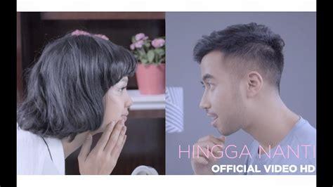 Hingga Nanti Feat. Andien (official Video