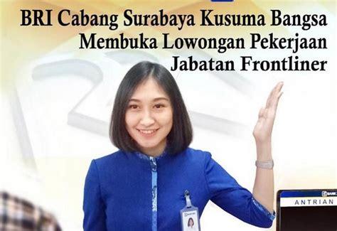 Ikuti juga kami di medsos agar tidak ketinggalan update loker harian ⤵. Rekrutmen Bank BRI Surabaya KC Kusuma Bangsa - Pusat Info Lowongan Kerja 2020