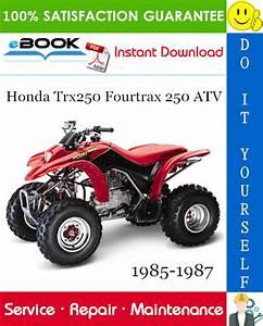 Honda Trx250 Fourtrax 250 Atv Service Repair Manual 1985