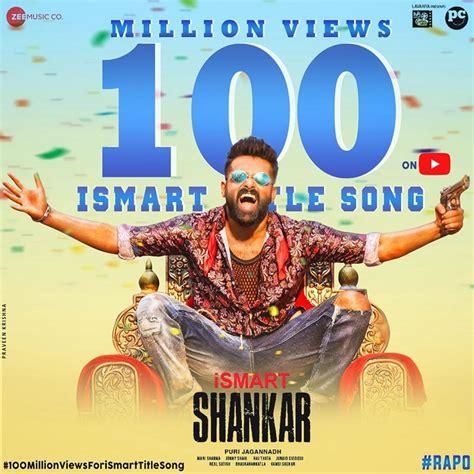 'iSmart Shankar' title song clocks 100M views! - Telugu ...